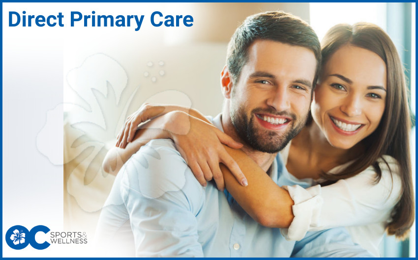 Make the Move to Direct Primary Care at OC Sports and Wellness